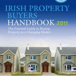 Irish Property Buyers Handbook 2011 by Carol Tallon